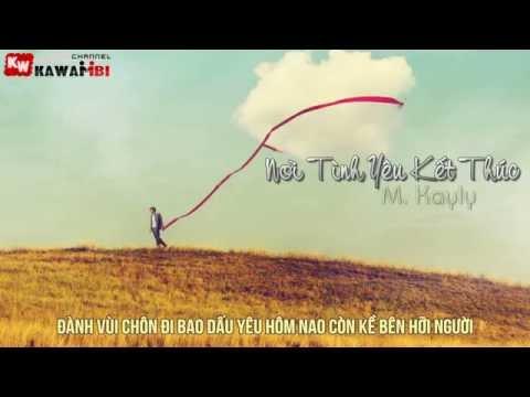 Nơi Tình Yêu Kết Thúc (Part 1) - Nhiều Rapper [ Video Lyrics ]
