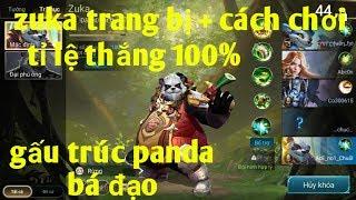 Liên Quân Mobile _ Hướng Dẫn Chơi ZUKA Tỉ Lệ Thắng 100% | Gấu Trúc Panda Bá Đạo Quá