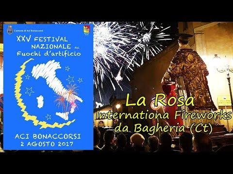 ACI BONACCORSI (Ct) - Santo Stefano 2017 - LA ROSA International Fireworks
