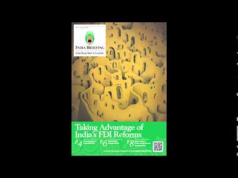 India Briefing Magazine February 2014 Issue: Taking advantage of India's FDI Reforms
