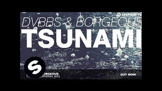 DVBBS & Borgeous TSUNAMI (Original Mix)