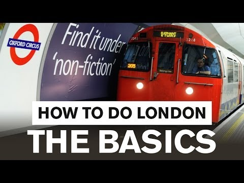 London Travel Guide - How to do London: The Basics
