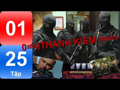 Phim Nga | THANH KIẾM | Tập 1/25 | Hành động | Hình sự | Phụ đề Việt | Full HD |