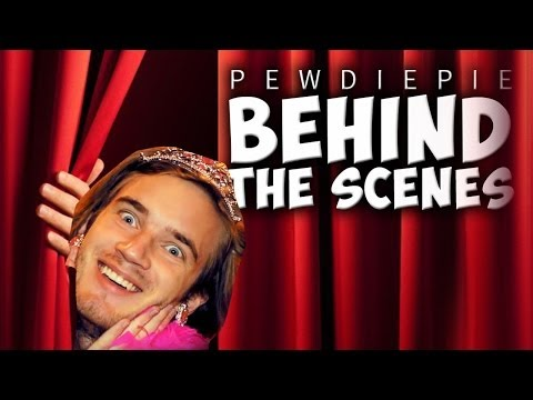 BEHIND THE SCENES OF PEWDIEPIE