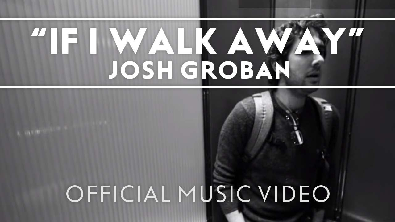 Josh Groban - If I Walk Away [Official Music Video] - YouTube