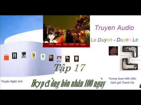 Tập 17-Hợp  Đồng Hôn Nhân 100 ngày -Thượng Quan Miễu Miễu - Truyện Audio Lê Duyên-Duyên Lê