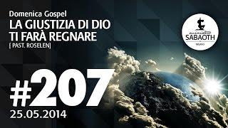 25.05.2014 - La giustizia di Dio ti farà regnare - Pastore Roselen Boerner Faccio