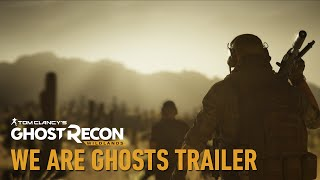 "Tom Clancy's Ghost Recon Wildlands - ""We are Ghosts"" Trailer"