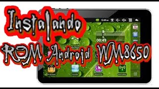 "Instalando ROM Android WM8650 No Tablet 7"" Made In China"