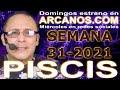 Video Horóscopo Semanal PISCIS  del 25 al 31 Julio 2021 (Semana 2021-31) (Lectura del Tarot)