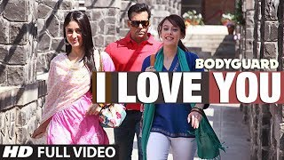 I Love You (Full Song) Bodyguard Feat. Salman Khan