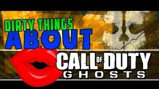 Things That Sound Dirty in Call of Duty Ghosts!
