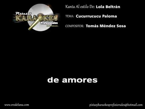 Lola Beltran CUCURRUCUCU PALOMA Karaoke