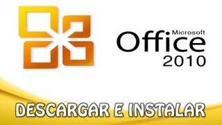 Descargar Microsoft Office 2010 Plus (Fácil, Rápido Y