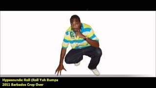 Hypasounds: ROLL IT [2012 Soca /2011 BIM