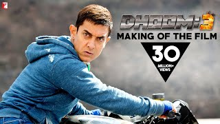 DHOOM:3 Making Of The Film