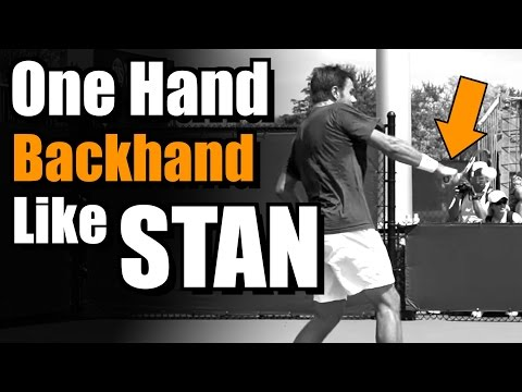 Hit Your Backhand Like Stanislas Wawrinka - One Handed Backhand Tennis Lesson