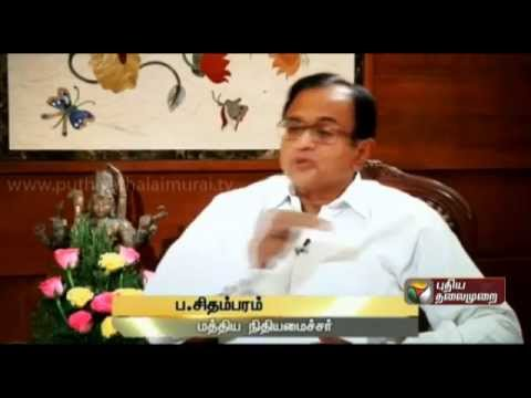 P.Chidambaram (FM) Exclusive In Puthiya Thalaimurai - Part 2