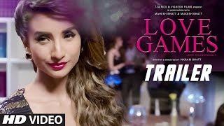 LOVE GAMES Official TRAILER, Patralekha, Gaurav Arora, Tara Alisha Berry, Bollywood movies