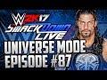 Taking Over Summerslam WWE 2k17 Universe Mode 87 WWE 2k17 Universe Mode PS4 Xbox One