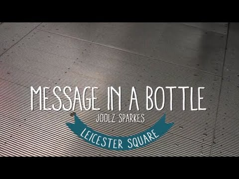 Message in a bottle - Jool Sparkes - Travel Better London