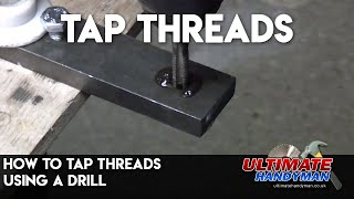 Tapping threads using a cordless drill