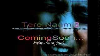 Tere Naam 2 Salman Khan *EXCLUSIVE 2012* HD