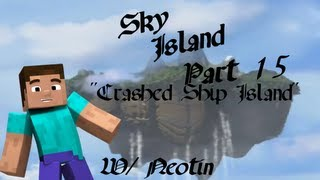Sky Island Part 15.5 Crashed Ship Island 15 (Minecraft Custom Map)