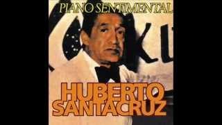 Huberto Santacruz Ay No Se Puede Albazo