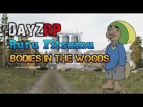 DayZRP - Ruru Fitsamu - Bodies in the Woods