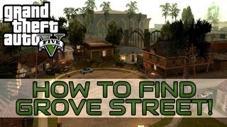 """Grand Theft Auto V: How To Find Grove Street"" ""GTA 5"