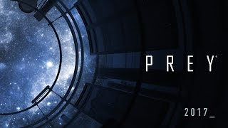 Prey - 8 Minutes of Gameplay