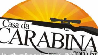 CASA DA CARABINA