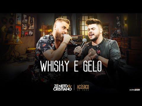 Zé Neto e Cristiano - WHISKY E GELO