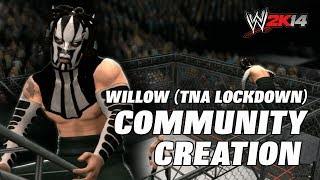 WWE 2K14 Willow TNA Lockdown 2014 (Community Creation
