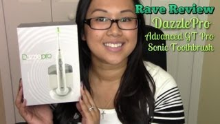 Rave Review! DazzlePro Advanced GT Sonic Toothbrush | FromBrainsToBeauty
