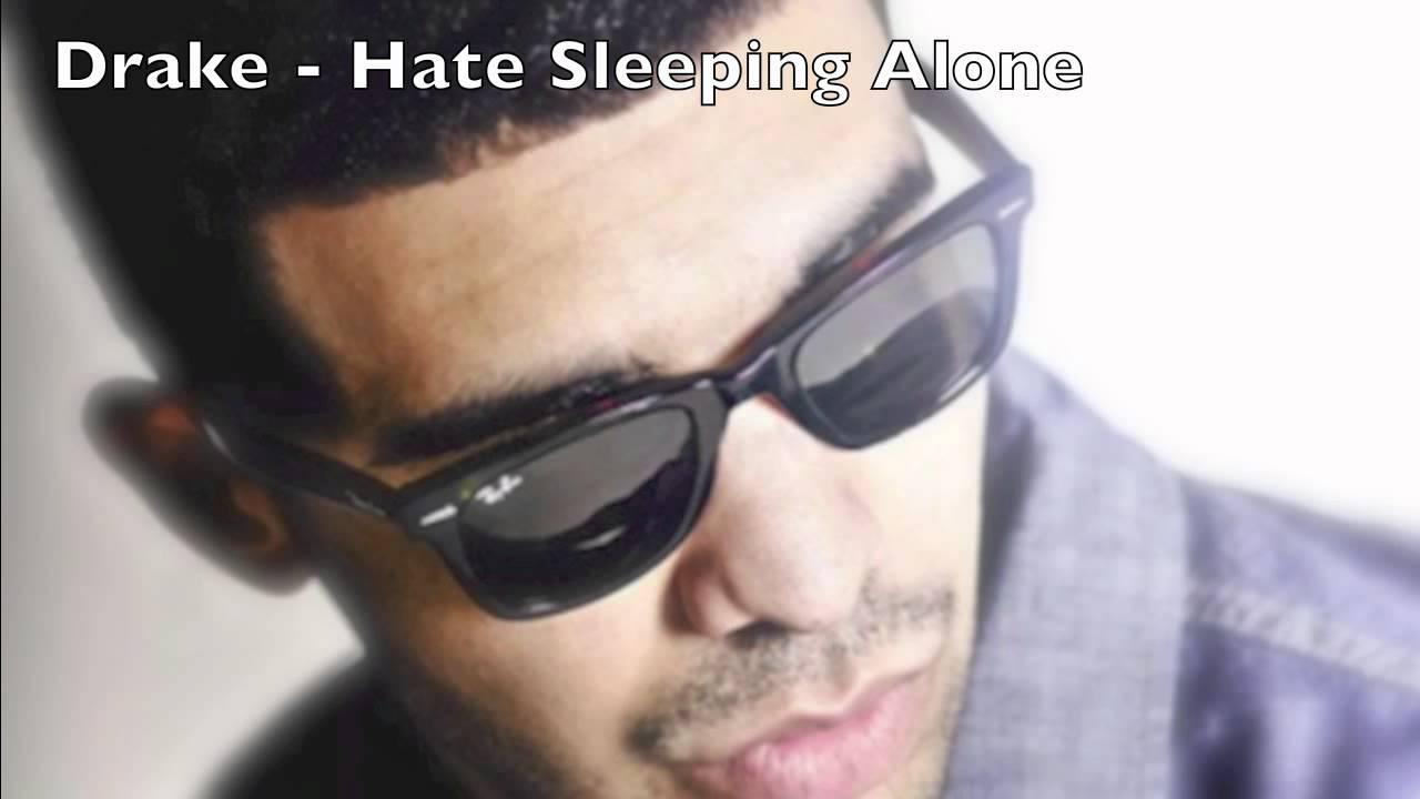 Drake - Hate Sleeping Alone Lyrics - Lyrics n Video