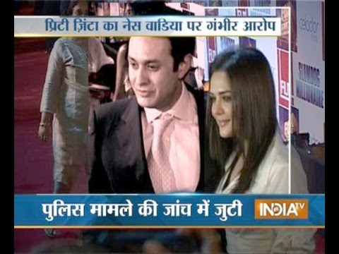 Preity Zinta accuses Ness Wadia of sexual molestation