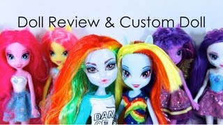 Doll Collection Review: Equestria Girls Plus Custom