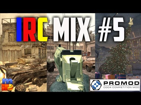 COD4 Promod | IRC Mix Gameplay #5
