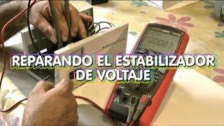 Reparar el Estabilizador de Voltaje