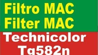 Filtro MAC Modem Technicolor TG582n Bloquear Usuario Del