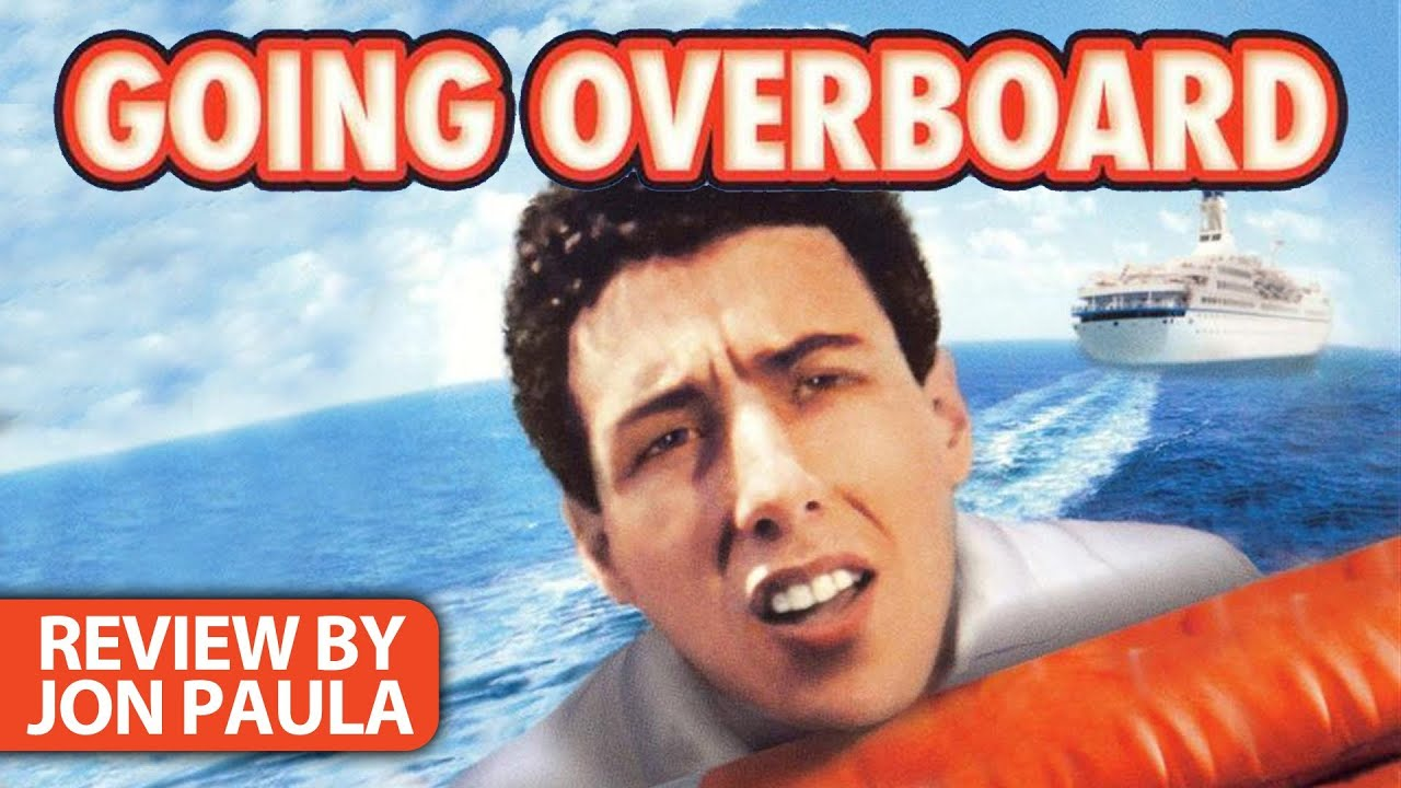 Bad Movie Beatdown: Going Overboard (REVIEW) - YouTube