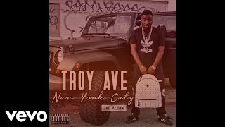 Troy Ave ft. Young Lito - Im Dat N#gga