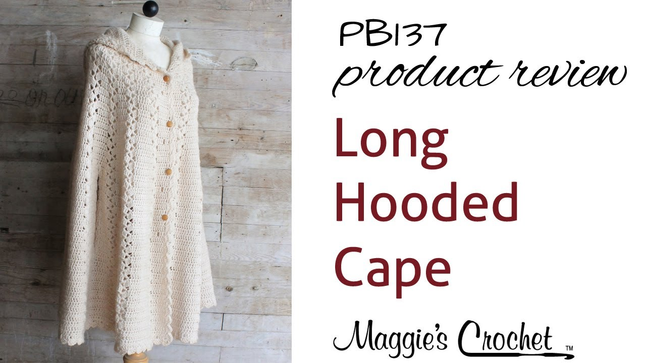 Free Crochet Pattern For Hooded Cape : Long Hooded Cape Crochet Pattern PB137 Review - YouTube
