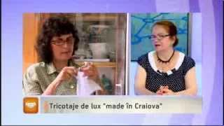"11.07.2013 Tricotaje De Lux ""made In Craiova"""