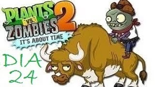 Plants Vs Zombies 2 [Wild West / Day 24] [Salvaje