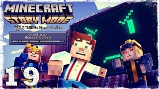 Minecraft Story Mode. #19:
