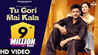 Tu Gori Mai Kala Arvind Jangid Ft Ajay Hooda Video HD Download New Video HD