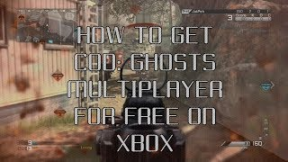 """How To Get """"Call Of Duty: Ghosts"""" Multiplayer For FREE 2014! (XBOX 360 & XBOX ONE) """"COD: Ghosts"""""""
